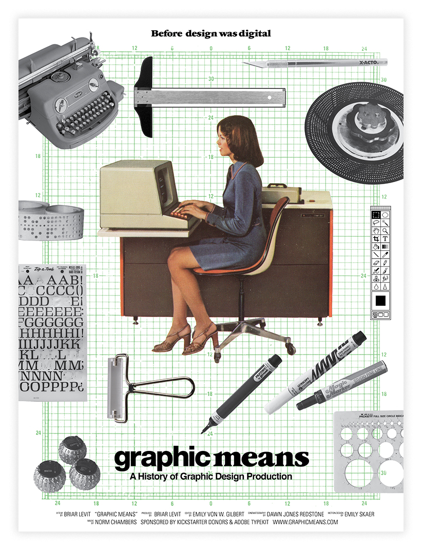 Poster for the film Graphic Means featuring a woman at a desk surrounded by old school graphic design tools