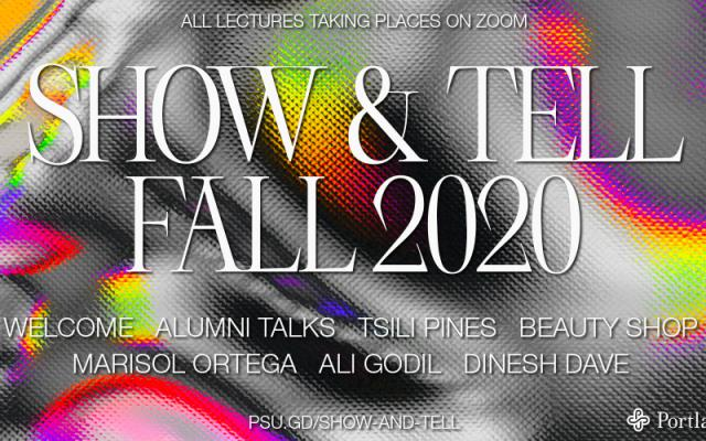 Poster for Fall 2020 Show and Tell Graphic Design Lecture Series