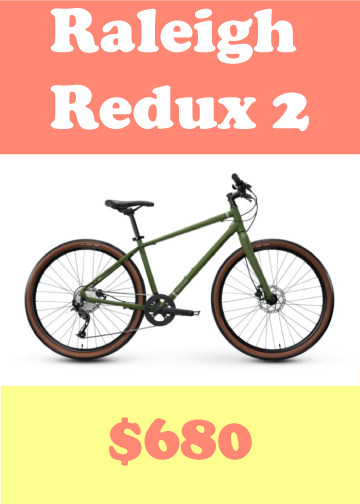Raleigh Redux two bicycle, it costs $680