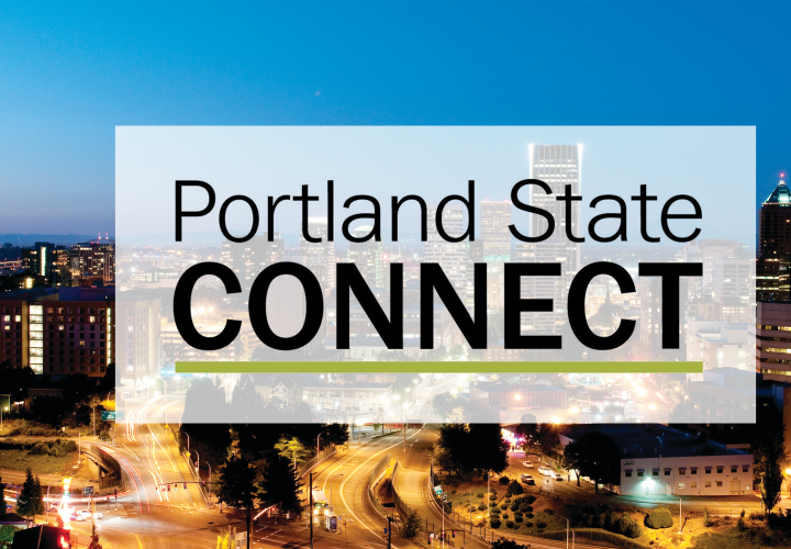 "Reads ""Portland State Connect"" over an image of downtown Portland at night"